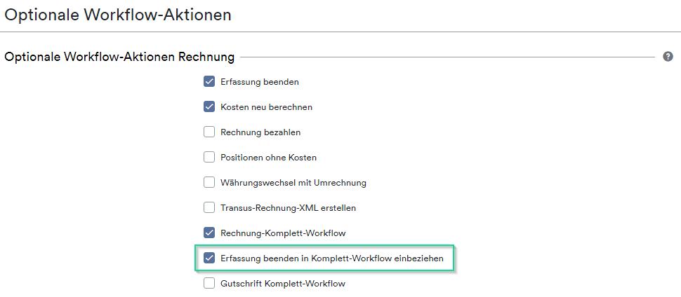 Erfassung beenden in Komplett-Workflow einbeziehen