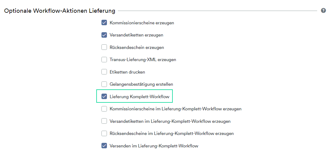 Lieferung Komplett Workflow