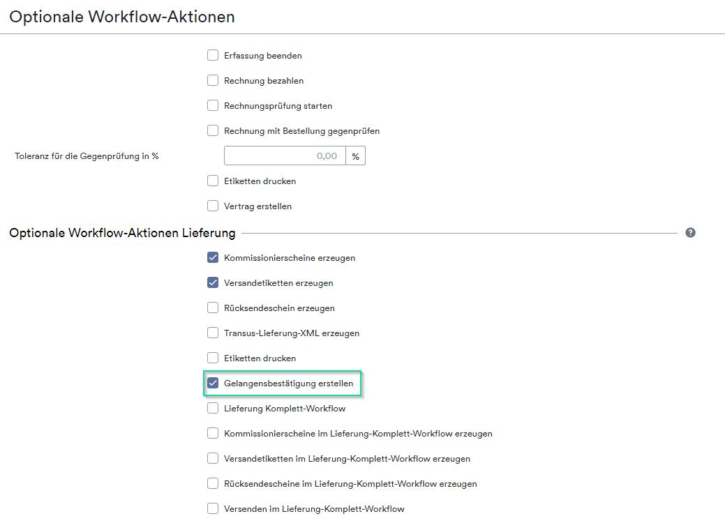 optionaler Workflow Gelangensbestätigung erstellen